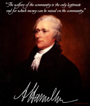 Alexander Hamilton on the Welfare of the Community